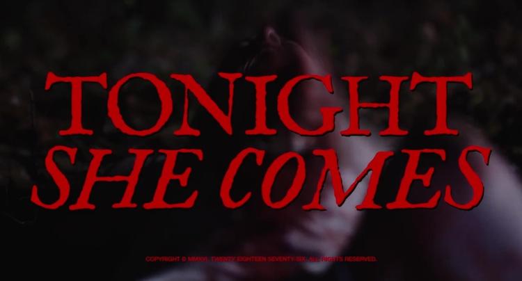 TonightSheComes